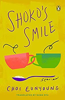 Shoko's Smile by Choi Eunyoung cover