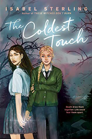 cover image of The Coldest Touch by Isabel Sterling