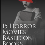15 Horror Movies Based on Books