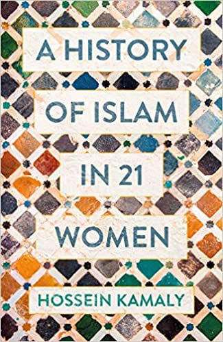 A History of Islam in 21 Women book cover