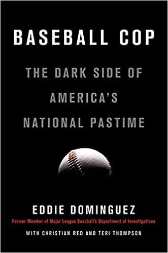 Baseball Cop: The Dark Side of America's National Pastime book cover