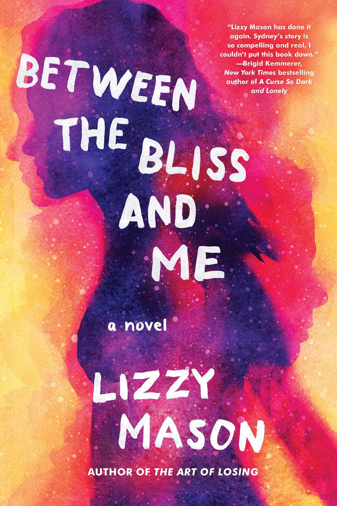 cover image of Between the Bliss and Me by Lizzy Mason
