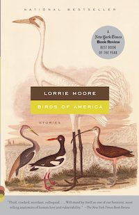 cover of Birds of America by Lorrie Moore