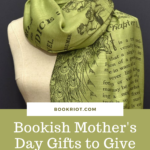 Bookish Mother's Day Gifts