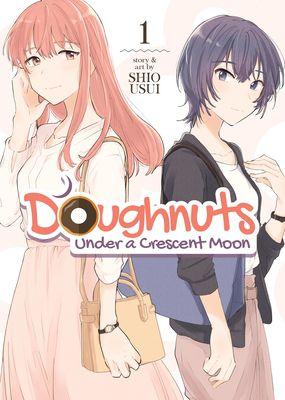 Doughnuts Under a Crescent Moon Vol. 1 by Shio Usui