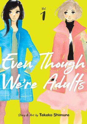 Even Though We're Adults cover