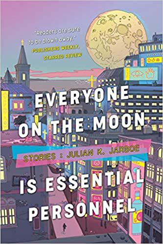 Everyone on the Moon is Essential Personnel book cover