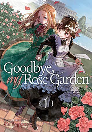 Goodbye, My Rose Garden Vol. 1 cover