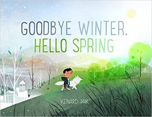 Goodbye Winter, Hello Spring book cover