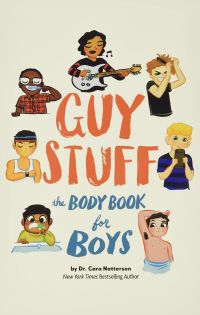 Guy Stuff by Cara Natterson and Micah Player - Best Puberty Books