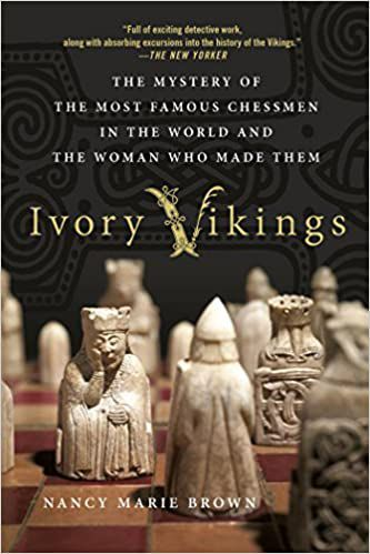 Ivory Vikings- The Mystery of the Most Famous Chessmen in the World and the Woman Who Made Them book cover