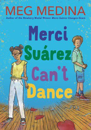 cover image of Merci Suárez Can't Dance by Meg Medina