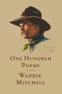 One Hundred Poems by Waddie Mitchell Cover