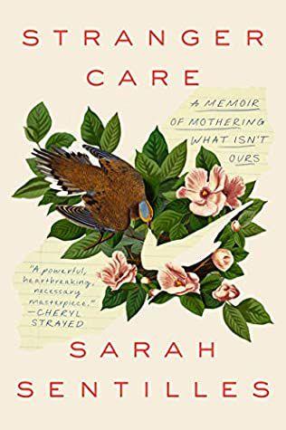 Stranger Care by Sarah Sentilles cover
