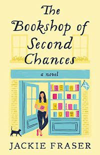 image of the cover of The Bookshop of Second Chances by Jackie Fraser