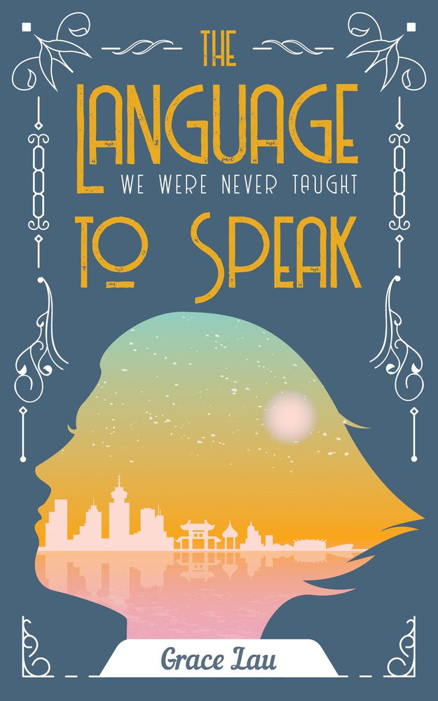 The Language We Were Never Taught to Speak book cover