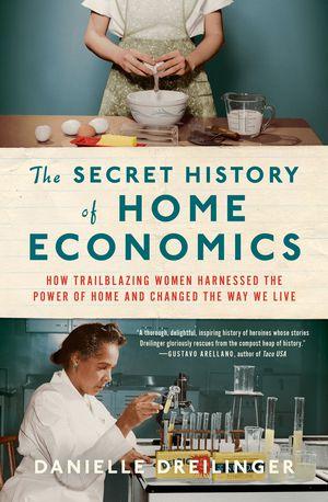 The Secret History of Home Economics book cover