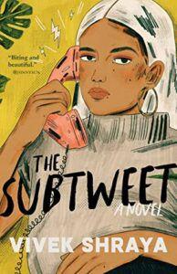 The Subtweet- Shraya