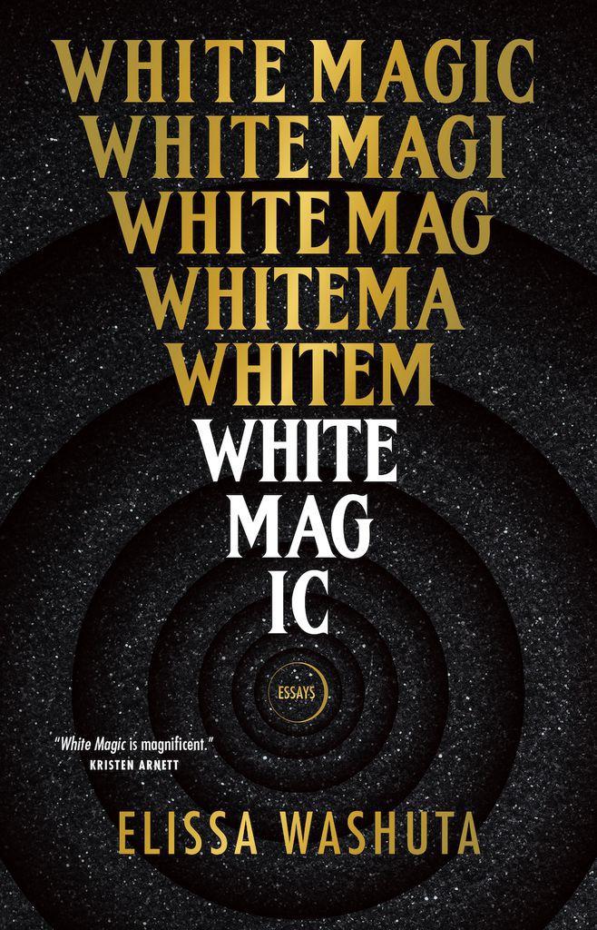 cover image of WHITE MAGIC by Elissa Washuta