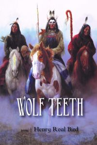 Wolf Teeth by Henry Real Bird Cover
