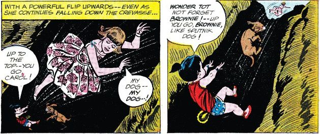 """Two panels showing Wonder Tot at the bottom of a pit. She throws Carol upwards, who says """"My dog, my dog!"""" In the next panel, Wonder Tot throws the dog up after her, saying, """"Wonder Tot not forget Brownie! Up you go, Brownie, like Sputnik dog!"""""""