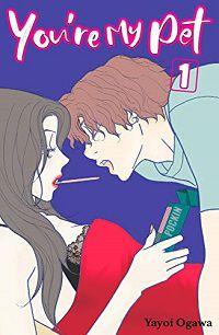 You're My Pet 1 cover - Yayoi Ogawa