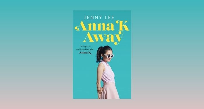 cover image of Anna K Away by Jenny Lee against a light pink and aqua gradient background