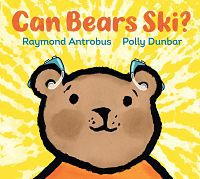 Cover of Can Bears Ski? by Antrobus
