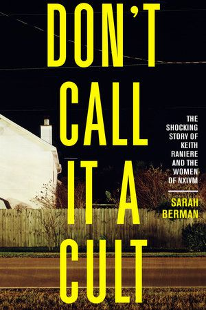 Book cover for Don't Call It a Cult