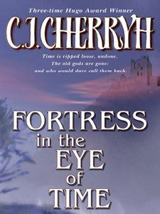 Cover of The Fortress in the Eye of Time by C.J. Cherryh
