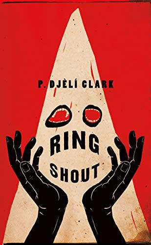 cover image of Ring Shout by P. Djèlí Clark