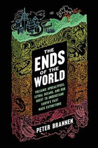 cover image of The Ends of the World by Peter Brennen