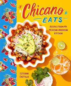 cover image of Chicano Eats by Esteban Castillo