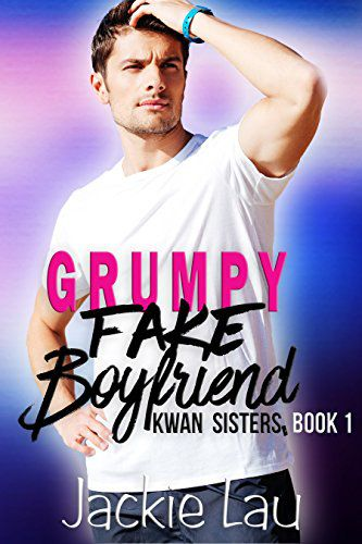 cover image of Grumpy Fake Boyfriend by Jackie Lau