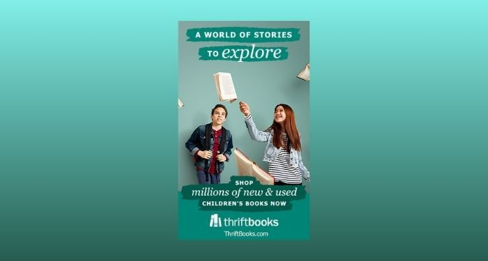 "two teenagers admiring several books suspended in midair. Text reads ""A world of stories to explore"" and ""shop millions of new and used children's books now"" and ""thrift books."" Background is a gradient of green shades."
