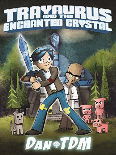 Trayaurus and the Enchanted Crystal cover