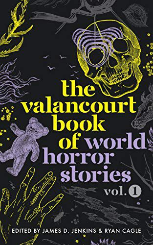 valancourt world horror anthology book