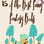 15 of the Best Funny Fantasy Books pinterest graphic
