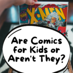 Are Comics for Kids or Aren't They graphic
