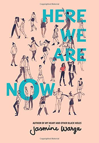 Here We Are Now by Jasmine Warga Cover
