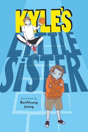 cover image of Kyle's Little Sister By BonHung Jeong