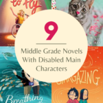 Middle Grade Novels With Disabled Main Characters graphic