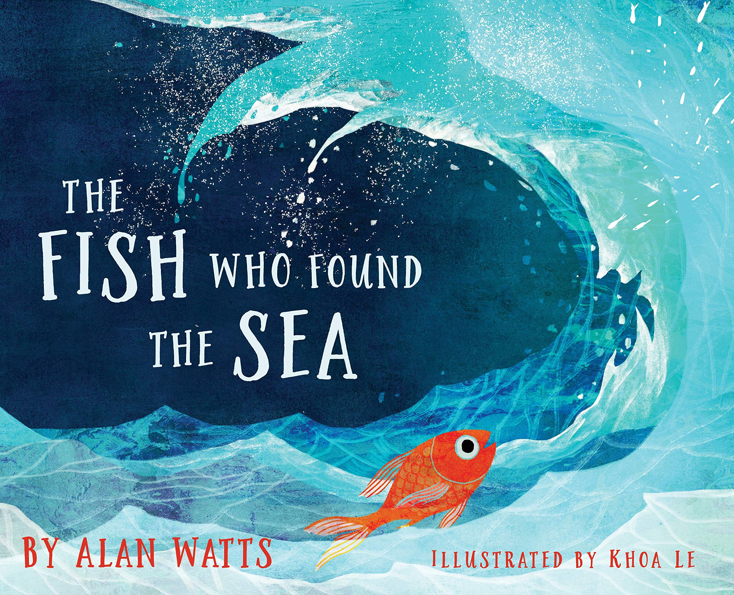 Cover of The Fish Who Found the Sea