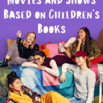 Top Streaming Movies and Shows Based on Children's Books graphic