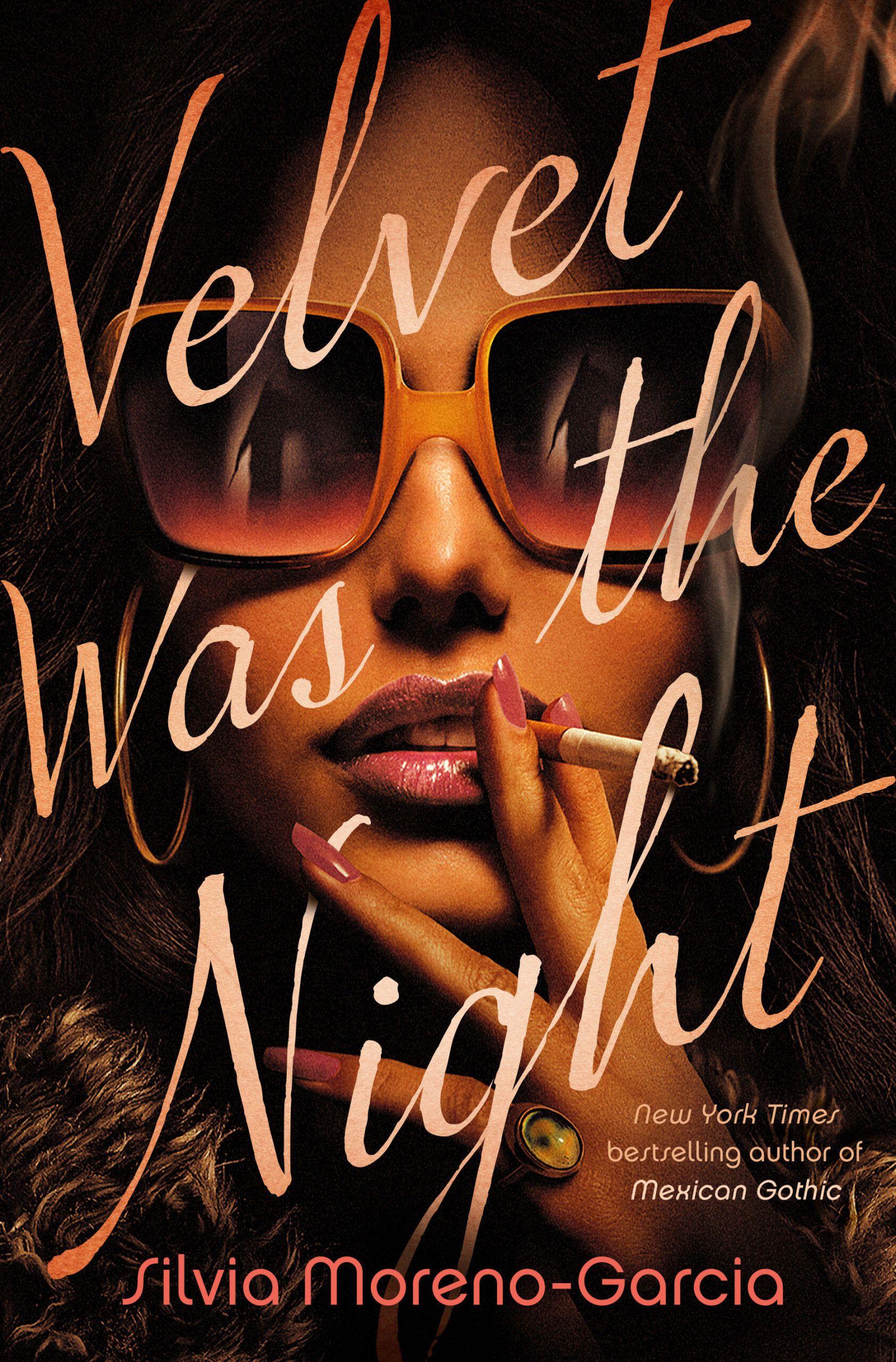 Velvet was the Night by Silvia MorenoGarcia