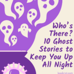 10 Ghost Stories graphic