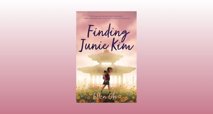 cover image of Finding Junie Kim by Ellen Oh against a white and rose gradient backdrop