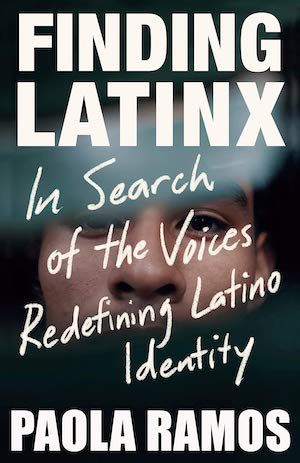 Finding Latinx: In Search of the Voices Redefining Latino Identity book cover