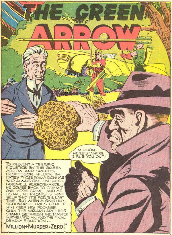"""A page showing Professor Million with Green Arrow and Speedy pointing arrows and another menacing man holding up a sponge and saying, """"Million, here's where I rub you out!"""""""