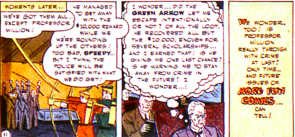 Three panels showing Professor Million getting away with 10 thousands dollars and contemplating whether Green Arrow let him escape.